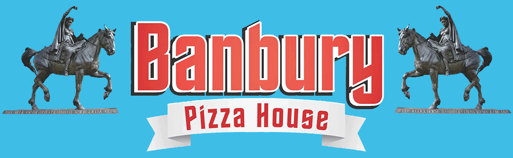 Banbury Pizza House Contact Us